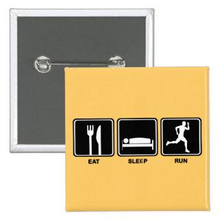 Eat Sleep Run Button