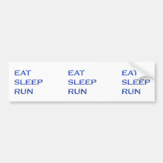 EAT SLEEP RUN NVN102 navinJOSHI wisdom script text Bumper Sticker