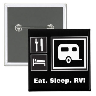 Eat. Sleep. RV! Buttons
