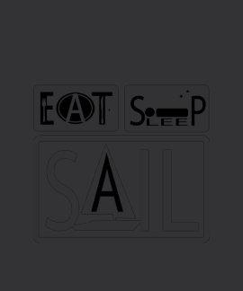 Eat Sleep Sail Black American Apparel Poly-Cotton Shirts