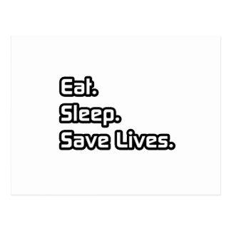 Eat Sleep Save Lives Post Card