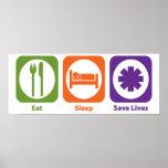 Eat Sleep Save Lives Poster