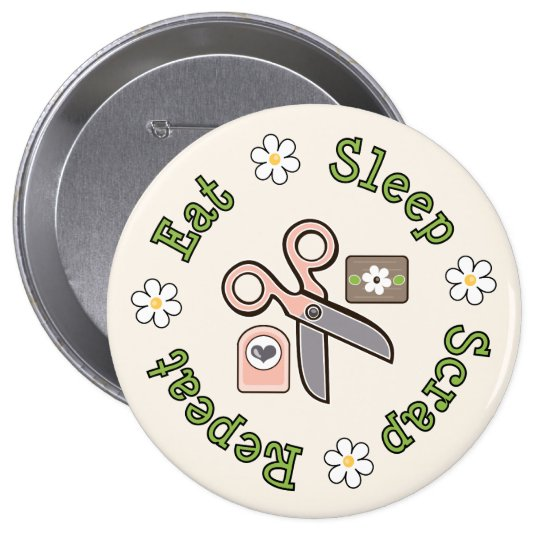 Eat Sleep Scrap Repeat Pin