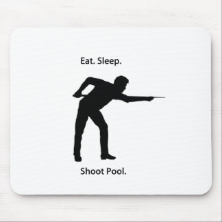 Eat, sleep, shoot pool mouse pad