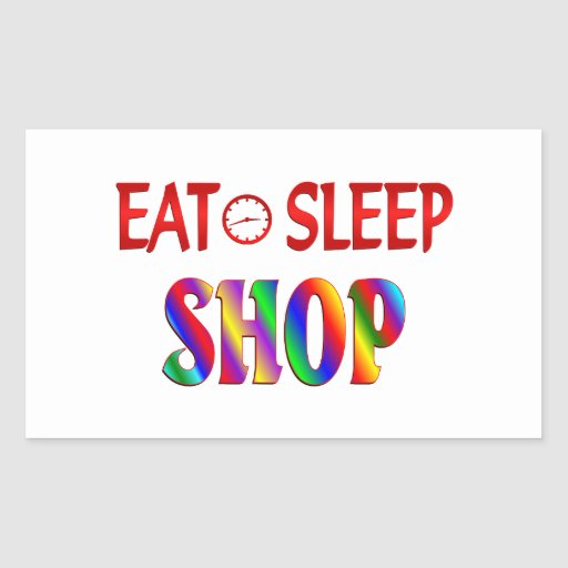 Eat Sleep Shop Rectangular Stickers