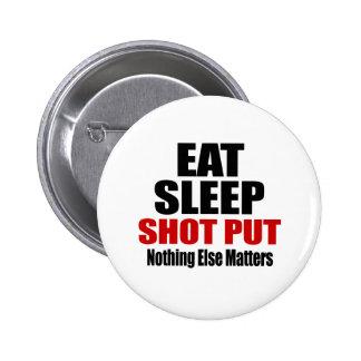 EAT SLEEP SHOT PUT 2 INCH ROUND BUTTON