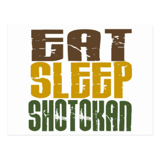 Eat Sleep Shotokan 1 Postcard