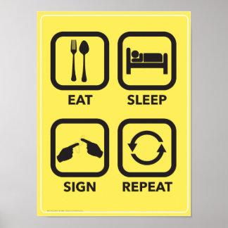 Eat. Sleep. Sign. Repeat. An ASL Classroom poster. Poster