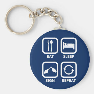 Eat. Sleep. Sign. Repeat.   ASL keychain. Keychain