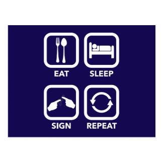 Eat. Sleep. Sign. Repeat.  ASL postcard. Postcard