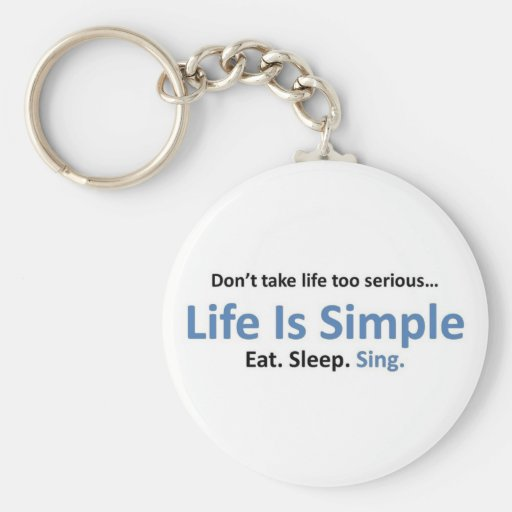 Eat, Sleep, Sing Keychain