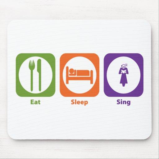 Eat Sleep Sing Mouse Pads
