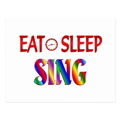 Eat Sleep Sing Post Card
