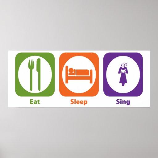 Eat Sleep Sing Poster