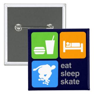 Eat Sleep Skate Pinback Button