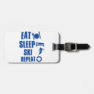 Eat sleep Ski Luggage Tag