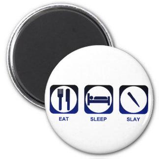 Eat Sleep Slay Refrigerator Magnets