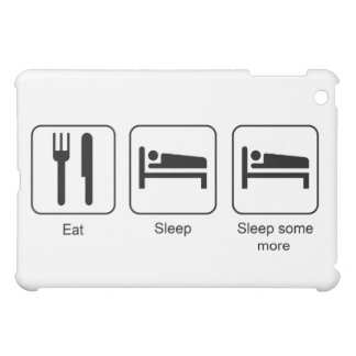 Eat, Sleep, Sleep Some More Fun Vector Design iPad Mini Cover