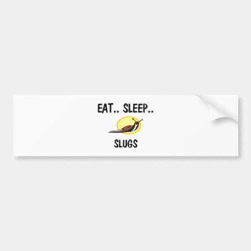 Eat Sleep SLUGS Car Bumper Sticker