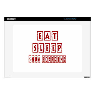 "Eat Sleep SNOW BOARDING Skin For 15"" Laptop"