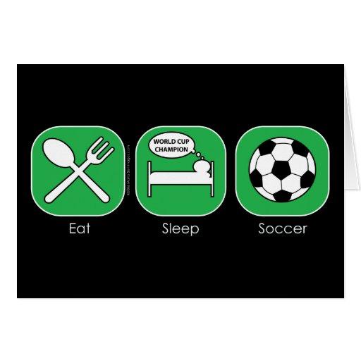Eat Sleep Soccer Card
