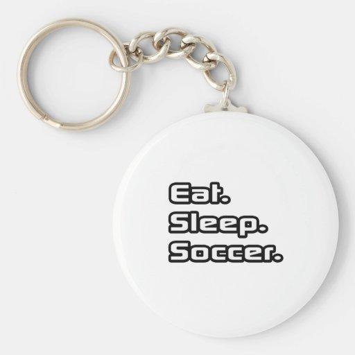 Eat. Sleep. Soccer. Keychain