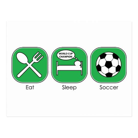 Eat Sleep Soccer Postcard