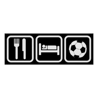 Eat Sleep Soccer Poster