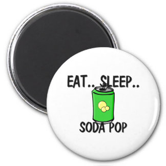 Eat Sleep SODA POP Magnet