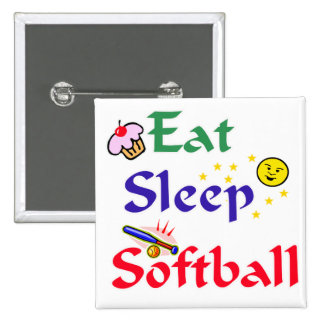 Eat Sleep Softball Pinback Button