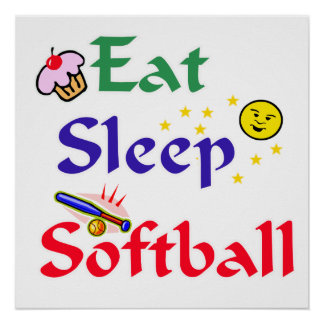 Eat Sleep Softball Poster