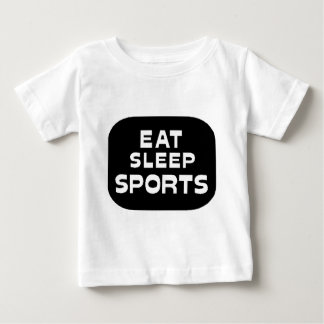 Eat Sleep Sports Baby T-Shirt