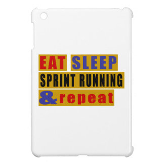 EAT SLEEP SPRINT RUNNING AND REPEAT iPad MINI COVERS