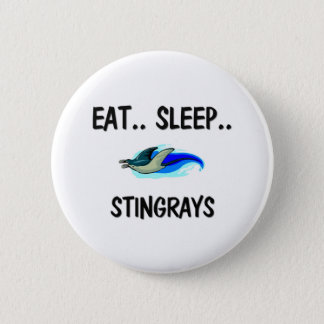 Eat Sleep STINGRAYS Pinback Button