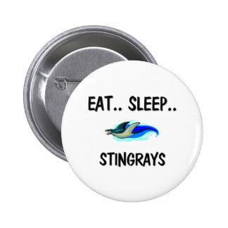 Eat Sleep STINGRAYS Pinback Button