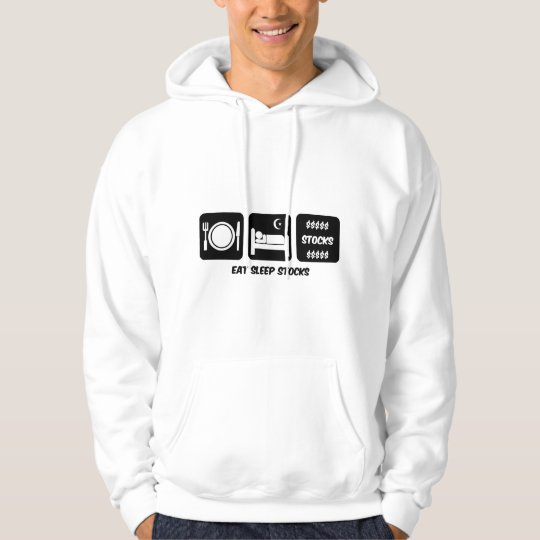 eat sleep stocks hoodie