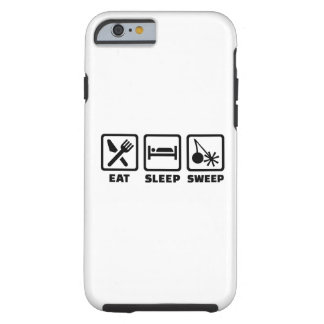 Eat sleep sweep chimney tough iPhone 6 case