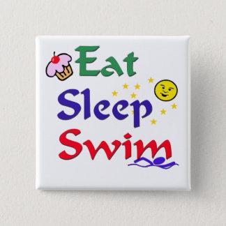 Eat Sleep Swim Pinback Button