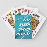 "EAT SLEEP SWIM REPEAT swimming pool playing cards<br><div class=""desc"">EAT SLEEP SWIM REPEAT swimming pool playing cards.