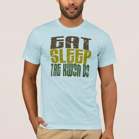 Eat Sleep Tae Kwon Do 1.1 T-Shirt