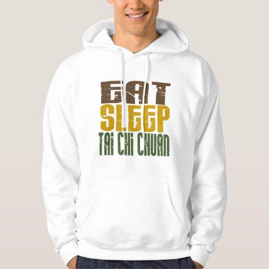 Eat Sleep Tai Chi Chuan 1 Hoodie