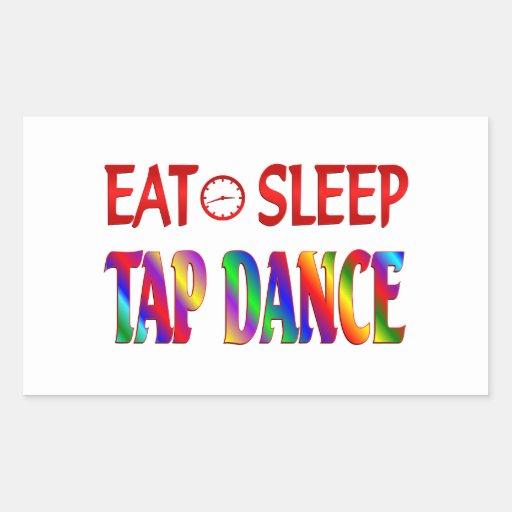 Eat Sleep Tap Dancing Rectangle Stickers