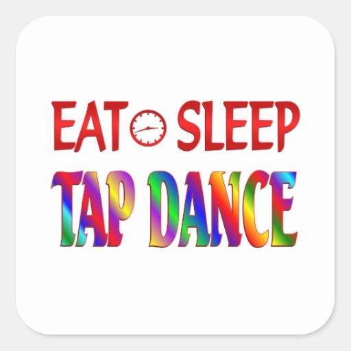 Eat Sleep Tap Dancing Sticker