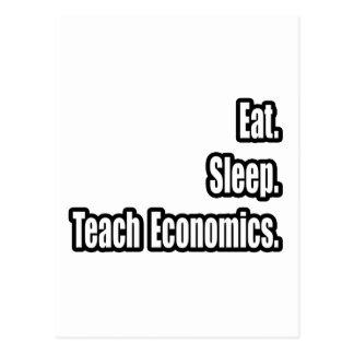 Eat. Sleep. Teach Economics. Postcard