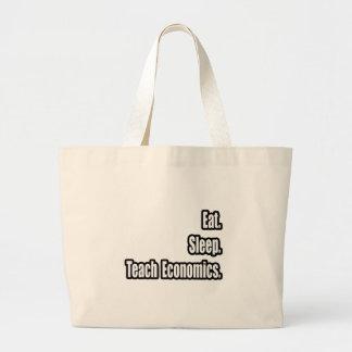 Eat. Sleep. Teach Economics. Tote Bag