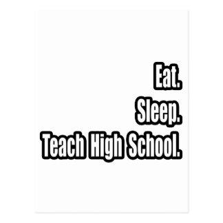Eat. Sleep. Teach High School. Postcard