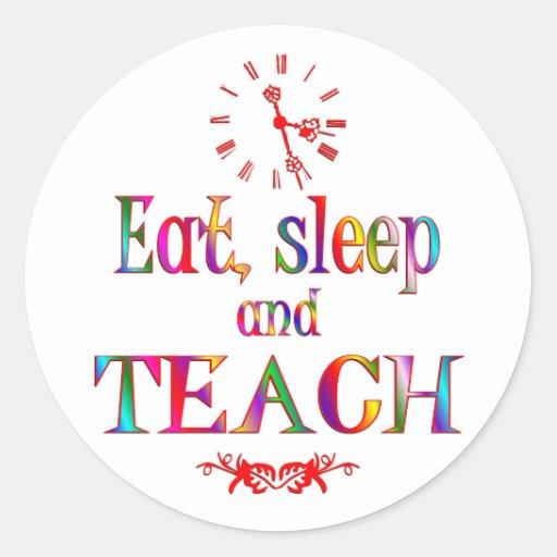 Eat, Sleep Teach Sticker