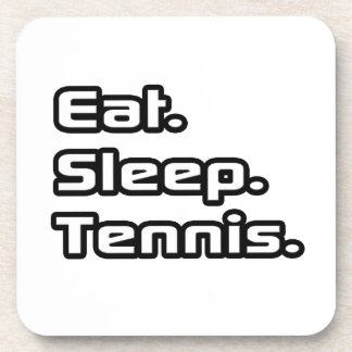 Eat. Sleep. Tennis. Beverage Coaster