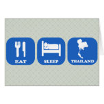 Eat Sleep Thailand Greeting Card