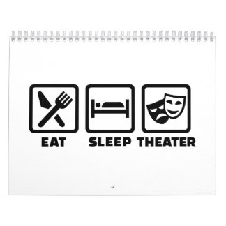 Eat sleep theater calendar